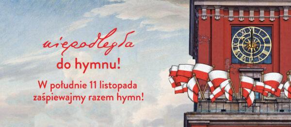 Plakat akcji Niepodległa do hymnu!